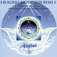 Healing Music for Reiki 3 -  Aeoliah