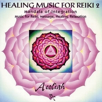 Healing Music for Reiki 2 - Aeoliah