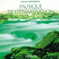 Musique Fonctionnelle de Dynamisation - Henry Gendrot