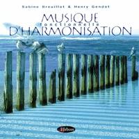 Musique Fonctionnelle d'Harmonisation - Breuillot / Gendrot