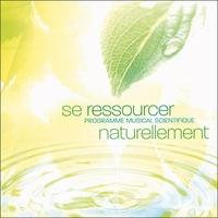 Se Ressourcer Naturellement - Ron Allen