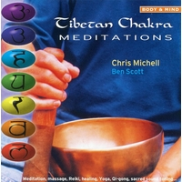 Tibetan Chakra Meditations - Michell Scott & Christa