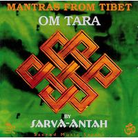 Mantras From Tibet : Om Tara - Sarva Antha