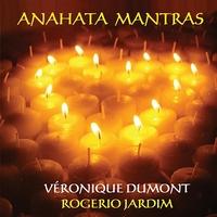 Anahata Mantras - V.Dumont & R. Jardim