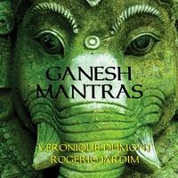 Ganesh Mantras - V. Dumont & R. Jardim