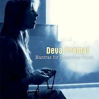 Mantras for Precarious Times - Deva Premal