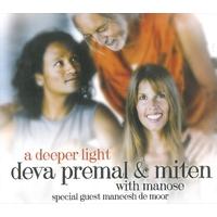 A Deeper Light - Deva Premal & Miten