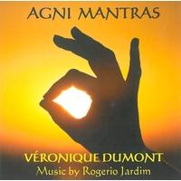 Agni Mantras - Véronique Dumont & Rogerio Jardim