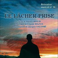 Le Lâcher-Prise - Giraud / Hazan / Salomé