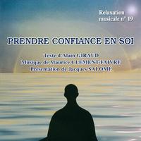 Prendre Confiance en Soi - Giraud /Clément-Faivre/ Salomé