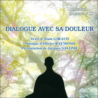Dialogue Avec sa Douleur - Giraud / Raymond / Salomé