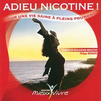 Adieu Nicotine -  Philippe Morando
