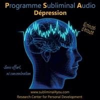 Programme Subliminal Audio - Dépression