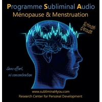 Programme Subliminal Audio - Ménopause & Menstruation