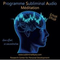 Programme Subliminal Audio - Méditation