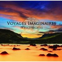 Voyages Imaginaires - Ylric Illians