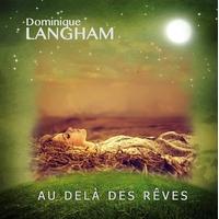 Au Delà des Rêves - Dominique Langham
