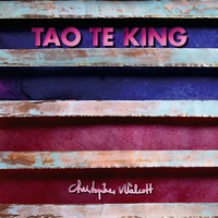 Tao Te King - Christopher Walcott