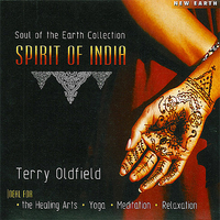 Spirit of India - Terry Oldfield