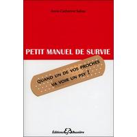 Petit Manuel de Survie - Anne-Catherine Sabas