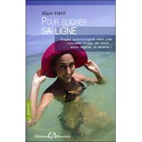 Pour Soigner sa Ligne - Alain Héril