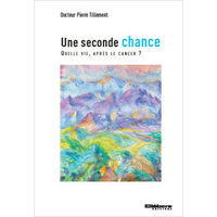Une Seconde Chance - Dr. Pierre Tillement
