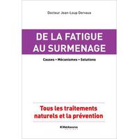 De la Fatigue au Surmenage - Dr. Jean-Loup Dervaux
