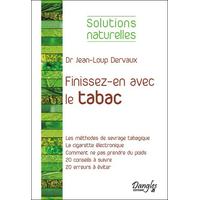 Finissez-en Avec le Tabac - Dr. Jean-Loup Dervaux