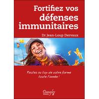 Fortifiez Vos Défenses Immunitaires - Dr. Jean-Loup Dervaux