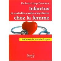 Infarctus et Maladies Cardiovasculaires Chez la Femme - Dr. Jean-Loup Dervaux