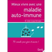 Mieux Vivre Avec une Maladie Auto-Immune -  Dr. Jean-Loup Dervaux