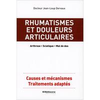Rhumatismes et Douleurs Articulaires -  Dr. Jean-Loup Dervaux