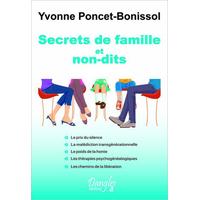 Secrets de Famille et Non-dits - Yvonne Poncet-Bonissol