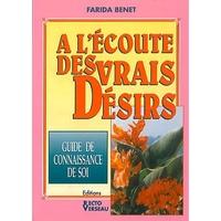A l' Ecoute des Vrais Désirs - Farida Benet