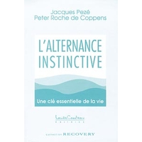 Alternance Instinctive - Jacques Dr. Pezé