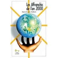 Affranchis de l'An 2000 - M.Louise Duboin