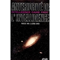 Antériorité de l'Intelligence -  E. Lester-Smith