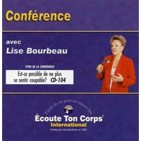 Est-ce Possible de ne Plus se Sentir Coupable ? Lise Bourbeau