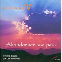 Abandonner une Peur - Lise Bourbeau