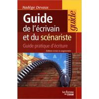 Guide de l'Écrivain et du Scénariste - Nadège Devaux