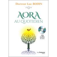 Aora au Quotidien - Dr. Luc Bodin