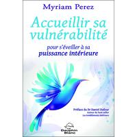 Accueillir sa Vulnérabilité - Myriam Perez