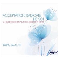 Acceptation Radicale de Soi - CD MP3 - Tara Brach