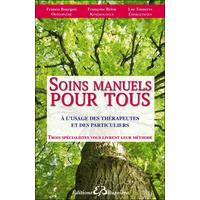 Soins Manuels Pour Tous - Françoise Brion, Luc Tonnerre & Francis Bourgois