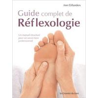 Guide Complet de Réflexologie - Ann Gillanders