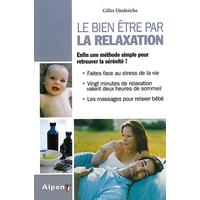 Bien être par la Relaxation - Gilles Diederichs