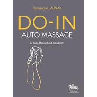 Do-in Auto Massage -  Dominique Launay