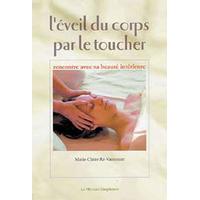 Eveil du Corps par le Toucher - Marie-Claire Ré-Vaussenat