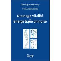 Drainage Vitalité & Energétique Chinoise - Jacquemay