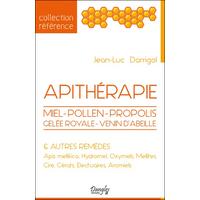 Apithérapie - Miel - Pollen - Propolis - Gelée Royale - Jean-Luc Darrigol